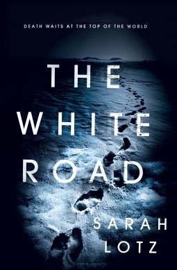 Image result for The White Road by Sarah Lotz