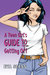A Teen Girl's Guide To Getting Off