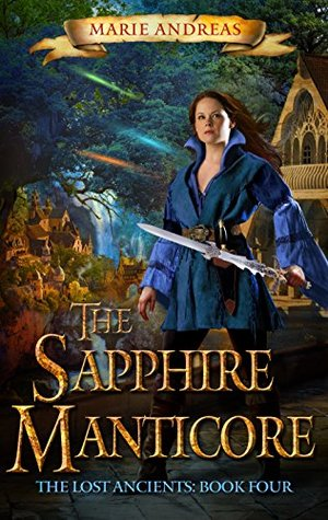 The Sapphire Manticore (The Lost Ancients #4)