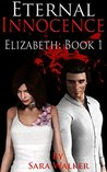 Eternal Innocence: Elizabeth: Book 1