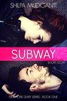 Subway: New York Diaries - Romance Short Reads