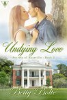 Undying Love by Betty Bolte
