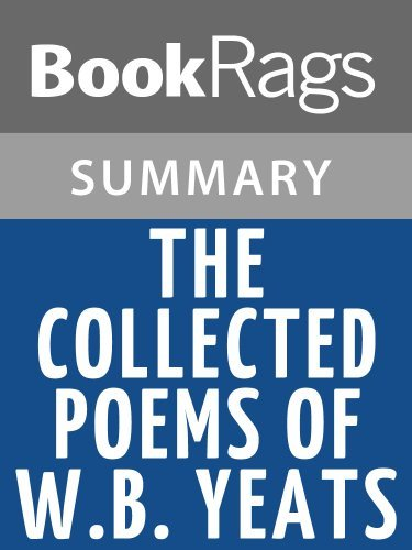 Summary & Study Guide The Collected Poems of W.B. Yeats by William Butler Yeats