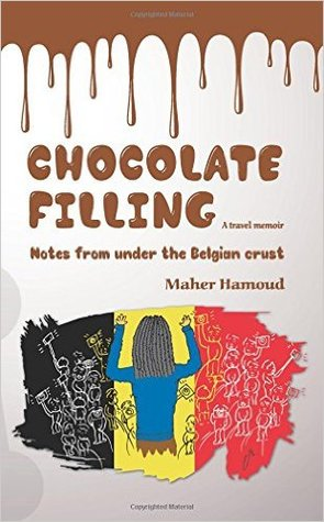 Chocolate Filling: Notes from under the Belgian crust