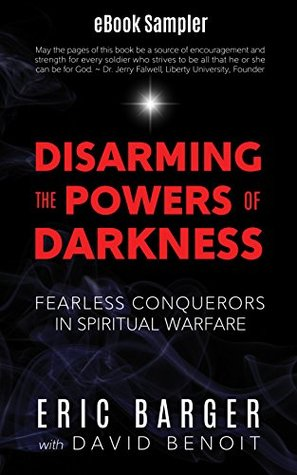 Disarming the Powers of Darkness (eBook Sampler): Fearless Conquerors in Spiritual War