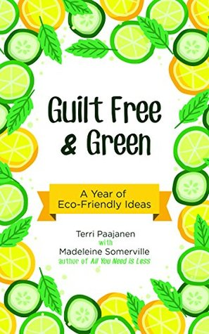 guilt-free-green-a-year-of-eco-friendly-ideas