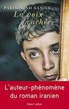 La Voix cachée by Parinoush Saniee
