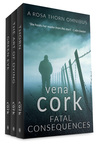 Fatal Consequences: A Rosa Thorn Thriller Omnibus
