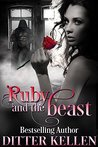 Ruby and the Beast: A Beauty and the Beast Novel