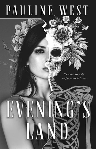 Evening's Land by Pauline West