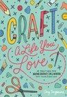 Craft a Life You ...