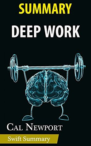 Summary of Deep Work: Rules for Focused Success in a Distracted World by Cal Newport | Key Point Breakdown & Analysis