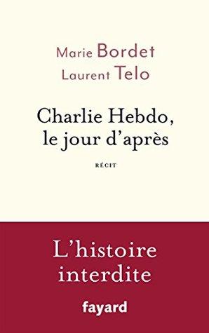 Charlie Hebdo, le jour d'après : Récit