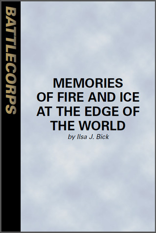 Memories of Fire and Ice at the Edge of the World
