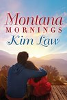 Montana Mornings (The Wildes of Birch Bay, #3)