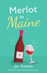 Merlot in Maine
