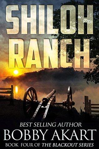 Shiloh Ranch by Bobby Akart