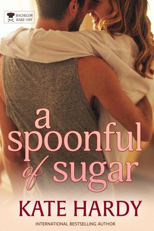 A Spoonful of Sugar (Bachelor Bake-off, #2)