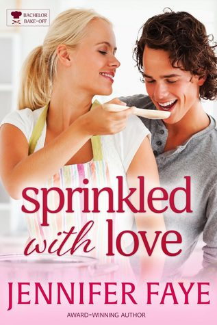 Sprinkled with Love (Bachelor Bake-Off, #3)