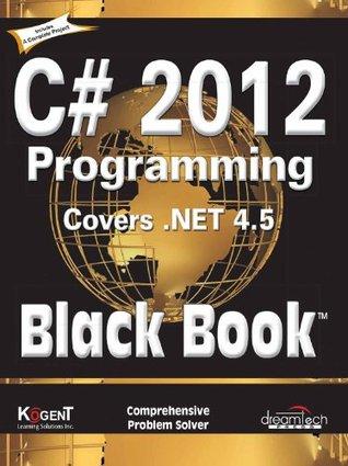 C# 2012 Programming Black Book Covers .NET 4.5