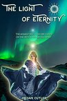 The Light of Eternity (Eternity's Empire Collection #1)