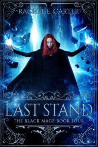 Last Stand (The Black Mage, #4)