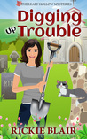 Digging Up Trouble (The Leafy Hollow Mysteries, #2)
