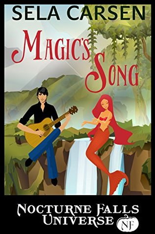 Magic's Song by Sela Carsen