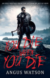 You Die When You Die (West of West #1)