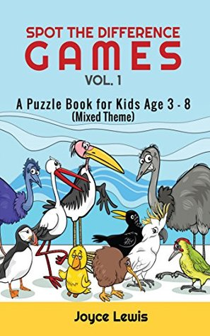 Spot the Difference Games Vol. 1: A Puzzle Book for Kids Age 3 - 8 (Mixed Theme) (Children Activities Books)