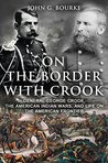 On the Border with Crook by John G. Bourke