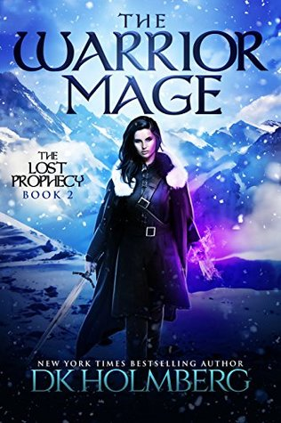 The Warrior Mage (The Lost Prophecy. #2)