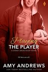 Playing the Player by Amy Andrews