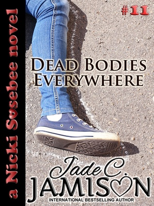 Dead Bodies Everywhere (Nicki Sosebee #11)