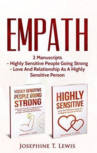 Highly Sensitive: Bundle - Highly Sensitive People Going Strong & Love And Relationship As A Highly Sensitive Person (HSP Book 3)