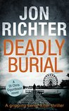 Deadly Burial by Jon Richter