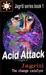 Acid Attack, (Jagriti the change catalyst, #1) by Jagriti