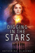 Digging in the Stars by Katherine Blakeney