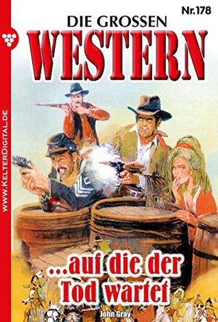 Die großen Western 178: ...auf die der Tod wartet