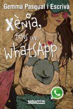 Xènia, tens un WhatsApp