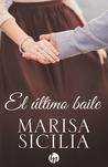 El último baile by Marisa Sicilia