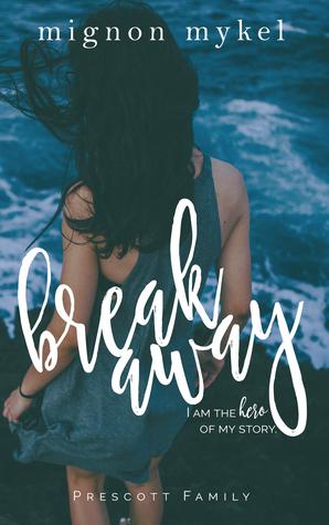 Breakaway (Playmaker Duet, #0.5; Prescott Family, #3; Love In All Places, #5)