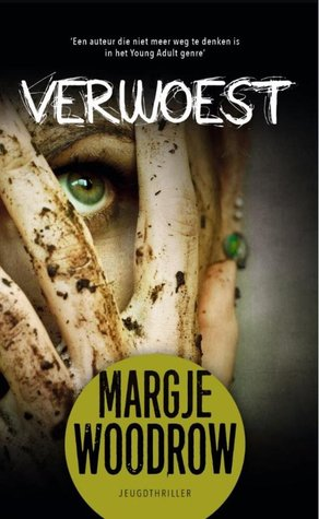 Verwoest by Margje Woodrow
