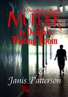 Murder in Death's Waiting Room: A Flora Melkiot Mystery