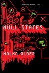 Null States (The Centenal Cycle, #2)