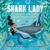 Shark Lady: The True Story ...
