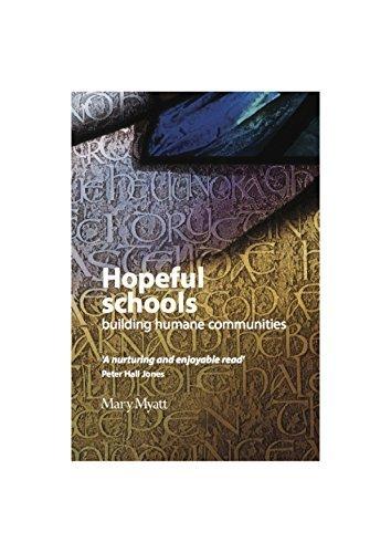 Hopeful Schools: building humane communities