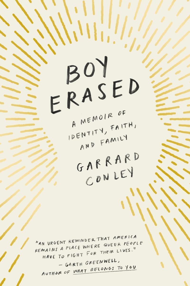 Boy Erased: A Memoir of Identity, Faith, and Family