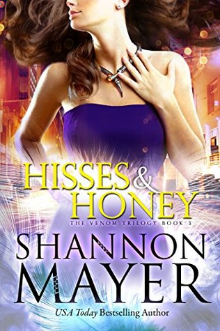 Hisses and Honey by Shannon Mayer