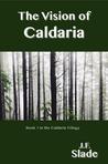 The Vision of Caldaria